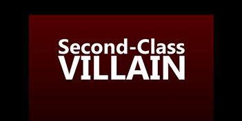 Second-Class Villain Games